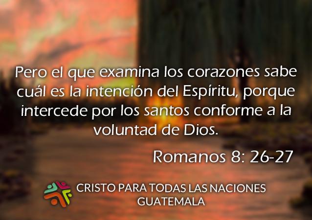 Cristo Para Todas Las Naciones Romanos 8 26 27